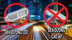 Xu hướng thay thế đèn đường cao áp bằng đèn đường LED