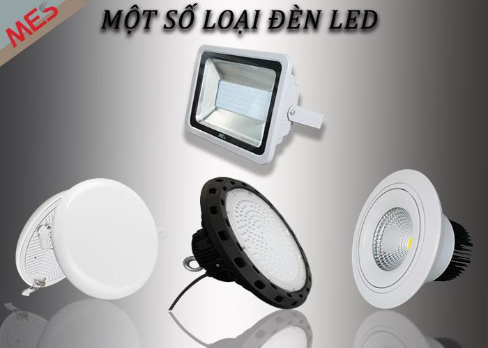 Một số loại đèn LED MES